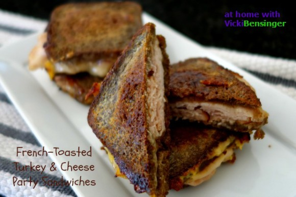 French-Toasted Turkey & Cheese Party Sandwiches