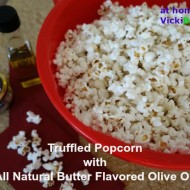 Truffled Popcorn with All Natural Butter Flavored Olive Oil