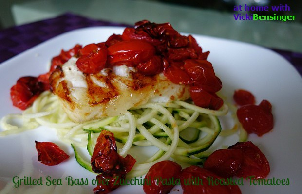 Grilled Sea Bass over Zucchini Pasta  with Roasted Tomatoes