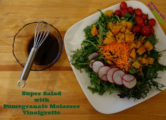 Super Salad with Pomegranate Molasses Vinaigrette