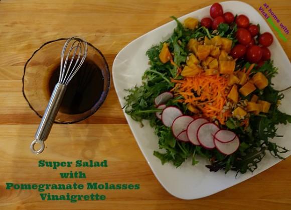 Super Salad with Pomegranate Molasses Vinaigrette